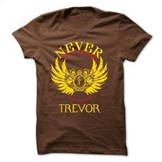 NEVER UNDERESTIMATE THE POWER OF TREVOR - #T-Shirts #funny tees. ORDER NOW => https://www.sunfrog.com/Names/NEVER-UNDERESTIMATE-THE-POWER-OF-TREVOR.html?60505