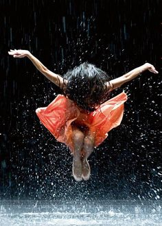Don't be afraid to be who you are...dance in the rain.