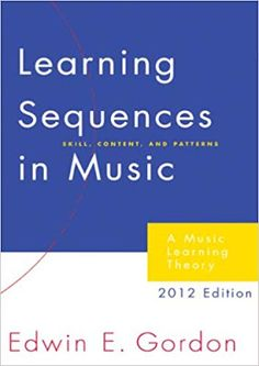 Learning Sequences in Music: A Contemporary Music Learning Theory 2012 This book is a seminal achievement certain to be read and re-read by generations of music educators to come Curriculum Design, Learning Theory, Teaching Music, Books To Buy, Music Education, This Book, Writing, Contemporary, Reading