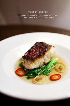 Pan-roasted Pink Snapper with Ginger Bok Choy and Lemongrass Kaffir Lime Broth.