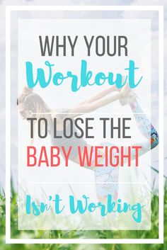 Postpartum weight loss isn't just about working out. There are many reasons your workout isn't working. See what you can do to jump start your postpartum weight loss now.