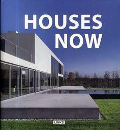 Houses now / Carles Broto.-- Barcelona : Links, 2012.
