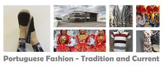 Portuguese Fashion - Tradition and Current