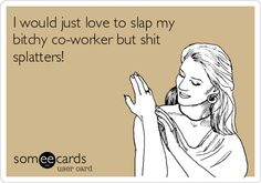 21 Best Coworker crazy!!! images | Work humor, Funny quotes ...