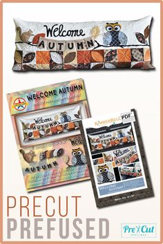 """The September Edition of Kimberbell Designs' line of Bench Pillows, """"Welcome Autumn,"""" in a PreCut PreFused Applique Quilt Kit."""
