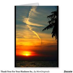 Thank Your For Your Kindness Sunset Card