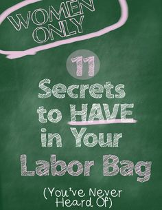 11 Secrets to Have in Your Labor Bag -For Women Only