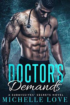 Doctor's Demands: A Submissives' Secrets Novel by Michell... https://www.amazon.com/dp/B071WN8LWH/ref=cm_sw_r_pi_dp_x_qErpzb3CM1QFJ