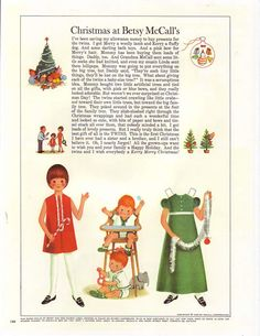 1966 December/ Betsy McCall paper doll in McCall's magazine.  Could not WAIT to get these every month from our neighbors!  Sometimes we got TWO of the same magazine... wow then we had TWINS!!   (Click to go to fantastic site showing the history of these paper dolls.)