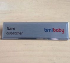 Bmibaby Name Badge - Sam Dispatcher