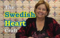 An Easy Swedish Heart Craft for Christmas! from Jenny Doan at Missouri Star Quilt Co.