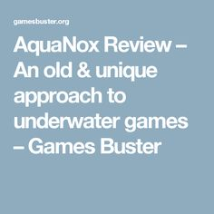 AquaNox Review – An old & unique approach to underwater games – Games Buster Old Games, News Games, First Person Shooter, Indie Games, Underwater, Unique, Under The Water