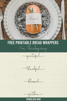 These printable bread wrappers are such a sweet addition to your Thanksgiving table this year, and they're free to download! Thanksgiving Diy, Thankful And Blessed, Free Printables, Bread, Sweet, Decor, Candy, Decoration, Free Printable