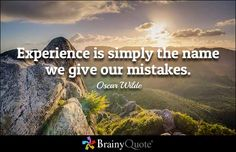 Experience is simply the name we give our mistakes. - Oscar Wilde    | See Your Name | alphabetpix.com