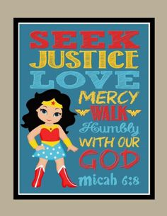 Wonder Woman Christian Superhero Wall Art Print - Seek Justice Love Mercy Walk Humbly with our God - Micah 6:8 Bible Verse