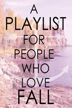 A PLAYLIST FOR PEOPLE WHO LOVE FALL | Anchor & Arrow Blog #fall #playlist #music #fallplaylist