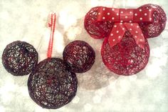 DIY Hollow String Disney Ornaments Need: Liquid Starch, String, Balloons, Glitter(if wanted) and a Bow for Minnie(if wanted) What to do: Blow up your balloons. Cut string about 2-3 feet long, then dip them in your bowl full of liquid starch. Wrap, and Wrap, and Wrap until theres only little openings. Take a brush and apply another layer of liquid starch, then Glitter and hang dry. Pop the balloons in the middle once its all the way dry and Voila! Fun but time consuming and hard for kids
