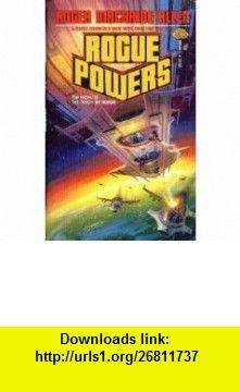 Rogue Powers (9780671655846) Roger MacBride Allen, ALan Gutierrez - cover , ISBN-10: 0671655841  , ISBN-13: 978-0671655846 ,  , tutorials , pdf , ebook , torrent , downloads , rapidshare , filesonic , hotfile , megaupload , fileserve