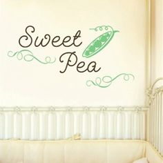 Our Little Sweet Pea Print For My Evangeline Pinterest Printing Nursery And Babies