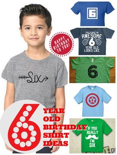 7 Cute Ideas For A 6 Year Old Birthday Shirt