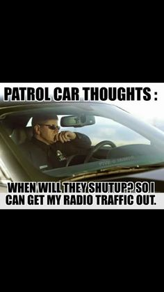 18 Police Memes Humor Night Shift - Next Memes Cop Quotes, Funny Selfie Quotes, Funny Memes, Radio Humor, Cops Humor, Ecards Humor, Memes Humor, Lawyer Humor, Police Memes