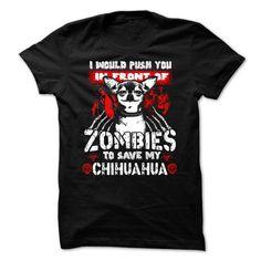 ZOMBIES TO SAVE MY CHIHUAHUA T-Shirts, Hoodies, Sweatshirts, Tee Shirts (23$ ==► Shopping Now!)
