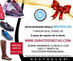 Neutrolor te regala tres pares de zapatos nuevos!!  Por cada compra en nuestra tienda onlinewww.neutrolor.esentrarás en el sorteo de tres pares de zapatos a elegir en la tienda onlinewww.zapatosybotas.com.