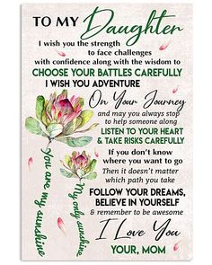 Daughter Poems, Mother Daughter Quotes, Mother Quotes, Mom Quotes, Family Quotes, Wisdom Quotes, To My Daughter, Daughters, My Children Quotes