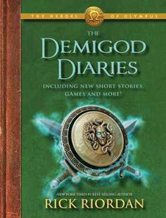 Dimigod Diaries by Rick Riordan READ FIRST: 1.The Lightning Thief 2.The Sea of Monsters 3.The Titan's Curse 4.The Battle of the Labyrinth 5.The Demigod Files(extra book) 6.The Last Olympian (could also read the Heroes of Olympus series first)