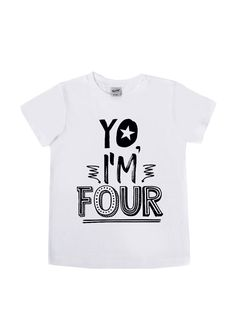 DISCOUNT code ANNABELLE15 to save on your entire purchase   Yo I'm FOUR Tee Shirt - Fourth Birthday Shirt - Unisex Kids Tees - FOUR - Four Year Old - Birthday Shirts - Birthday Boy - Birthday Girl by VazzieTees on Etsy https://www.etsy.com/listing/511547590/yo-im-four-tee-shirt-fourth-birthday