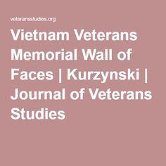 Vietnam Veterans Memorial Wall of Faces   Kurzynski   Journal of Veterans Studies