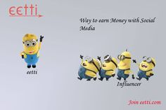 Way to earn Money with Social Media #eetti  Visit eetti.com
