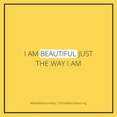 whiteribbonweek.org #beautiful #iambeautiful #mediadetective #medialiteracy #internetsafety