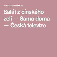 Salát z čínského zelí — Sama doma — Česká televize Samos