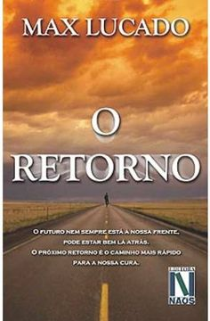 Livro O retorno (Max Lucado)