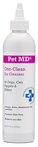Pet MD Otic Clean Dog Ear Cleaner for Cats and Dogs - Effective Against Infections Caused by Mites, Yeast, Itching and Controls Odor - 8 oz - Pet MD Otic-Clean with Aloe Vera for dogs and cats is a veterinarian formulated ear cleanser scientifically developed to deodorize, gently clean, dry and acidify the ear canal. A build up of wax, dirt and other substances can result in odors, excess scratching, itching and ultimately ear infectio...