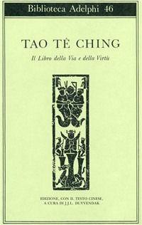 Prezzi e Sconti: #Tao-te-ching. il libro della via e della  ad Euro 12.00 in #Ibs #Libri