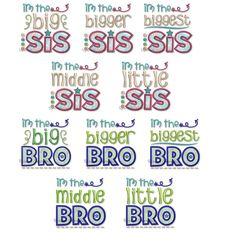 Set of 10 Sibling Designs Big Bigger Biggest Middle & Little Brother & Sister Applique Designs, Embroidery Designs, Little Sis, Brother Sister, Siblings, Appliques, Machine Embroidery, Fonts, Sisters