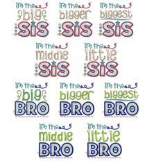 Set of 10 Sibling Designs Big Bigger Biggest Middle & Little Brother & Sister Embroidery Fonts, Embroidery Applique, Applique Designs, Machine Embroidery Designs, Little Sis, Big Sis, Custom Birthday Shirts, Monogram Alphabet, Font Names