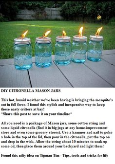 DIY - Citronella Mason Jars - Perfect for outdoor weddings and receptions! Mason Jar Crafts, Mason Jars, Insecticide, Do It Yourself Baby, Mosquitos, Partys, Outdoor Projects, Diy Projects, Pest Control