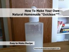 How To Make Your Own Natural Homemade Oxiclean™ - Home Tips World