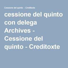 cessione del quinto con delega Archives - Cessione del quinto - Creditoxte