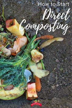 How to Direct Compost Direct compost or trench composting takes the compost bin or pile out of the e Composting Methods, Composting At Home, Gardening For Beginners, Gardening Tips, Gardening Direct, Gardening Gloves, Flower Gardening, Herb Garden Design, Garden Ideas