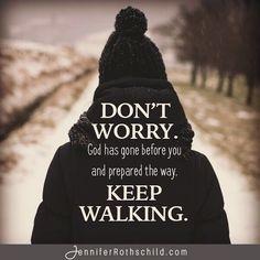 Don't worry, Keep walking @jennrothschild
