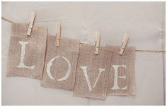 40+ Hessian Wedding Ideas - hessian wedding signs, paint LOVE on to separate pieces of hessian and peg up #weddingideas #hessianwedding #rusticweddingideas