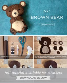 Step by step photo tutorial for felt brown bear stuffie by Lia Griffith Felt Diy, Felt Crafts, Sewing Crafts, Sewing Projects, Bear Felt, Needle Felted, Felt Patterns, Craft Projects For Kids, Animal Crafts
