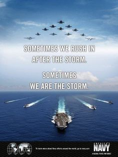 """""""Sometimes we rush in after the storm.  Sometimes we are the storm."""" - MilitaryAvenue.com:"""
