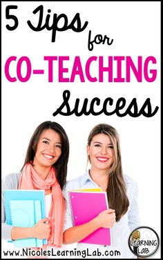 Co-teaching in the classroom:  5 tips to make co-teaching a success!