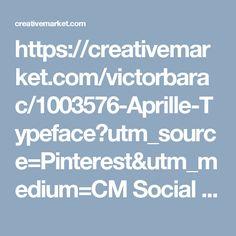 https://creativemarket.com/victorbarac/1003576-Aprille-Typeface?utm_source=Pinterest&utm_medium=CM Social Share&utm_campaign=Product Social Share&utm_content=Aprille Typeface ~ Display Fonts on Creative Market