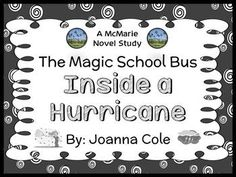 The Magic School Bus Inside a Hurricane (Joanna Cole) Book Study pages) Weather Lesson Plans, Weather Lessons, Comprehension Strategies, Reading Comprehension, Magic School Bus Episodes, Online Classroom, Classroom Ideas, 4th Grade Books, Narrative Elements